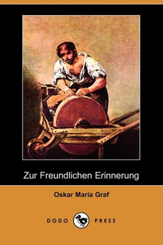 Zur Freundlichen Erinnerung (Dodo Press) 9781409927587