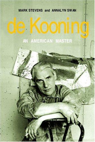 de Kooning: An American Master 9781400041756