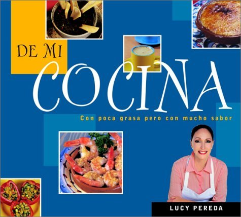 de Mi Cocina = From My Kitchen
