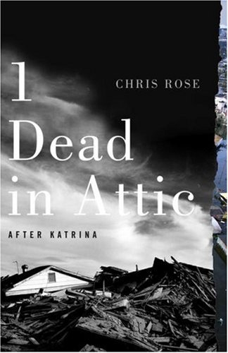 1 Dead in Attic: After Katrina 9781416552987
