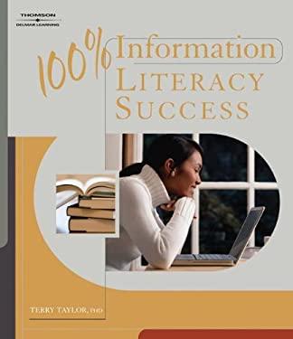 100% Information Literacy Success 9781418048181