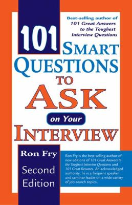 101 Smart Questions to Ask on Your Interview 9781418040017