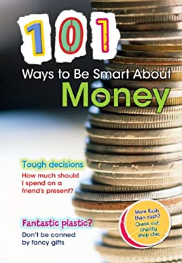101 Ways to Be Smart about Money 9781410938886