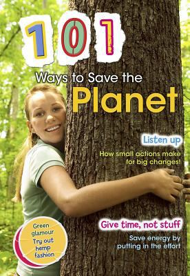 101 Ways to Save the Planet 9781410943859
