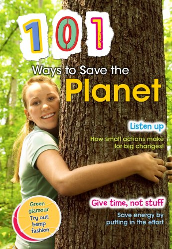 101 Ways to Save the Planet 9781410938985