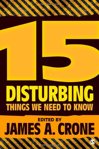 15 Disturbing Things We Need to Know 9781412990554