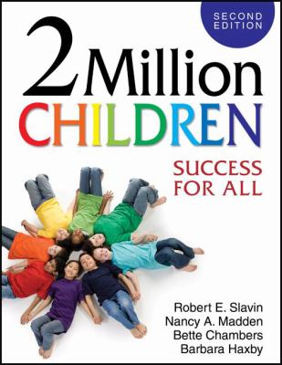 2 Million Children: Success for All 9781412953085