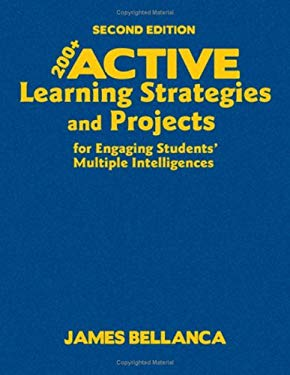 200+ Active Learning Strategies and Projects for Engaging Students' Multiple Intelligences 9781412968843