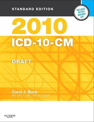 2010 ICD-10-CM Draft, Standard Edition 9781416025672