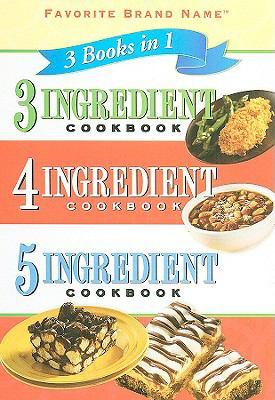 3 Ingredient Cookbook, 4 Ingredient Cookbook, 5 Ingredient Cookbook 9781412727686