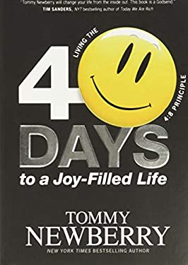 40 Days to a Joy-Filled Life: Living the 4:8 Principle 9781414366906