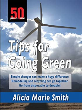 50 Plus One Tips for Going Green 9781410408297
