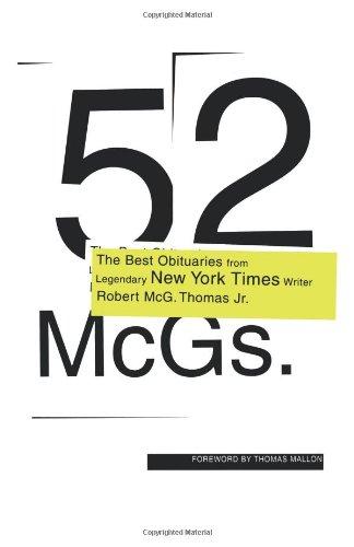 52 McGs.: The Best Obituaries from Legendary New York Times Reporter Robert McG. Thomas JR. 9781416598275