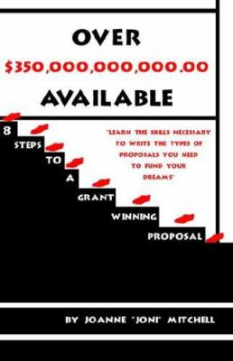 8 Steps to a Grant Winning Proposal 9781413481471