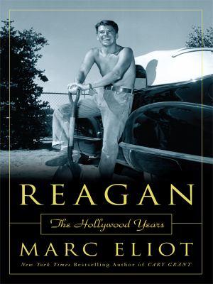 Reagan: The Hollywood Years 9781410412010