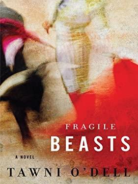 Fragile Beasts 9781410428646