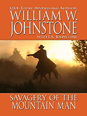 Savagery of the Mountain Man 9781410429445