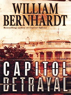 Capitol Betrayal 9781410430236