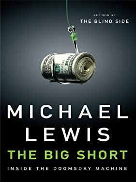 The Big Short: Inside the Doomsday Machine 9781410430267