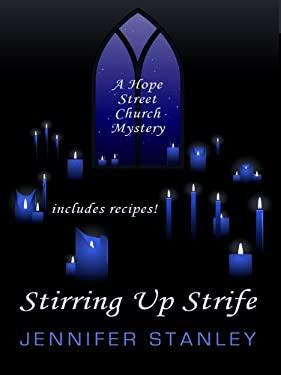Stirring Up Strife 9781410430366