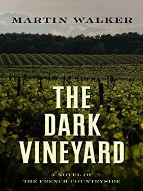 The Dark Vineyard 9781410430540