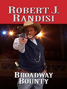 Broadway Bounty 9781410432025
