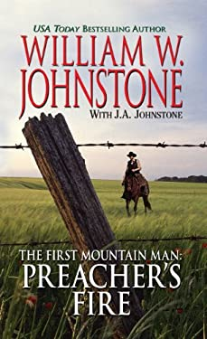 The First Mountain Man: Preacher's Fire 9781410437846