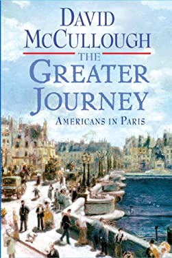 The Greater Journey: Americans in Paris 9781410438201