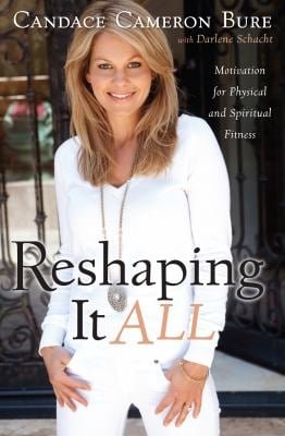 Reshaping It All: Motivation for Physical and Spiritual Fitness 9781410440518
