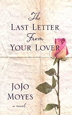 The Last Letter from Your Lover 9781410440570
