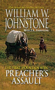 The First Mountain Man: Preacher's Assault 9781410440884