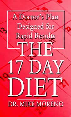 The 17 Day Diet: A Doctor's Plan Designed for Rapid Results 9781410441492