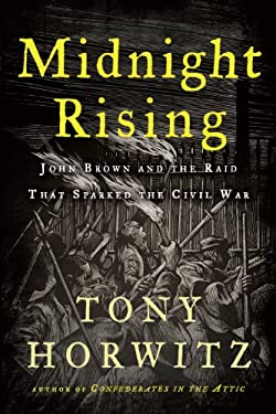 Midnight Rising: John Brown and the Raid That Sparked the Civil War 9781410441867
