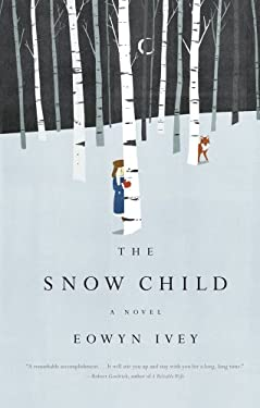 The Snow Child (Thorndike Press Large Print Historical Fiction) 9781410447357