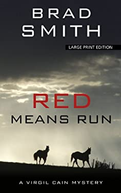 Red Means Run (Thorndike Large Print Crime Scene) 9781410447876