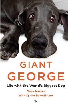 Giant George: Life with the World's Biggest Dog (Thorndike Press Large Print Nonfiction Series) 9781410448361