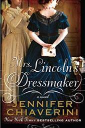 Mrs. Lincoln's Dressmaker (Thorndike Press Large Print Basic Series) 20619264