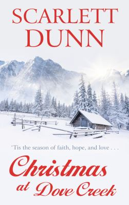Christmas at Dove Creek (Thorndike Press Large Print Clean Reads)