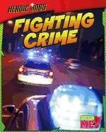 Fighting Crime 9781410943620