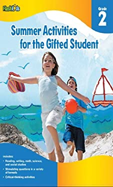 Summer Activities for the Gifted Student, Grade 2 9781411427624