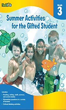 Summer Activities for the Gifted Student, Grade 3 9781411427631