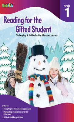 Reading for the Gifted Student, Grade 1: Challenging Activities for the Advanced Learner 9781411434271