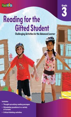 Reading for the Gifted Student, Grade 3: Challenging Activities for the Advanced Learner 9781411434288