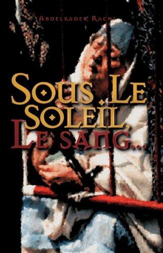 Sous Le Soleil: Le Sang... 9781412095068