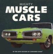 Mighty Muscle Cars 9781412712033
