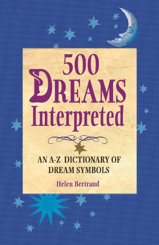 500 Dreams Interpreted 9781412777964