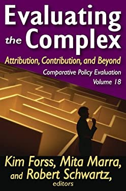 Evaluating the Complex: Attribution, Contribution, and Beyond 9781412818469