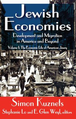 Jewish Economies: Development and Migration in America and Beyond 9781412842112