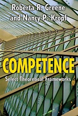 Competence: Theoretical Frameworks 9781412842129
