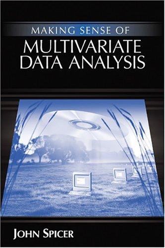 Making Sense of Multivariate Data Analysis: An Intuitive Approach 9781412904018